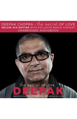The Secret of Love: Meditations for Attracting and Being in Love