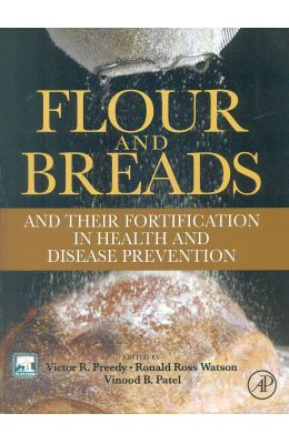 Flour & Breads & Their Fortification In Health & Disease Prevention