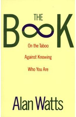 Book On The Taboo Against Knowing Who You Are