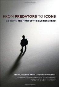 From Predators to Icons: Exposing the Myth of the Business Hero price comparison at Flipkart, Amazon, Crossword, Uread, Bookadda, Landmark, Homeshop18