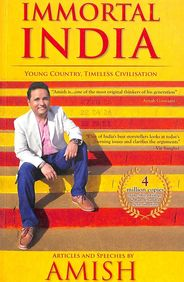 Immortal India : Young Country Timeless Civilisation