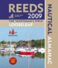 Reeds Looseleaf Nautical Almanac 2009 (Reeds Almanac)