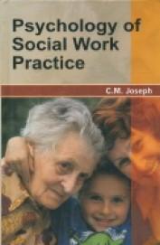 Psychology Of Social Work Practice