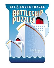 Sit & Solve Travel Battleship Puzzles (sit & Solve Series)
