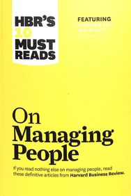 Hbrs 10 Must Reads : On Managing People