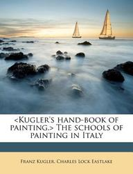 The Schools of Painting in Italy