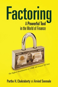 Factoring : A Powerful Tool In The World Of        Finance