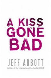 A Kiss Gone Bad