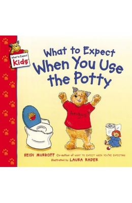 What to Expect When You Use the Potty