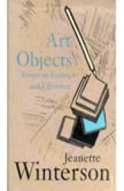 Art Objects - Essays On Ecstasy & Effrontery
