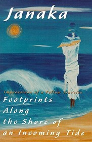 Footprints Along The Shore Of An Incoming Tide: Impressions Of A Fellow Traveler