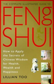 Complete Illustrated Guide To Feng Shui
