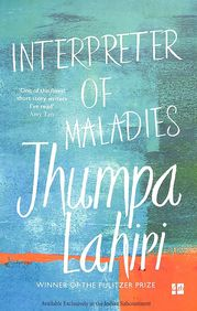 Interpreter Of Maladies : Stories Of Bengal Boston & Beyond