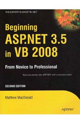 Beginning Asp.net 3.5 In Vb 2008: From Novice To Professional, 2nd Edition