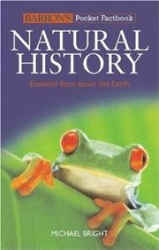 Natural History : Essential Facts About The Earth