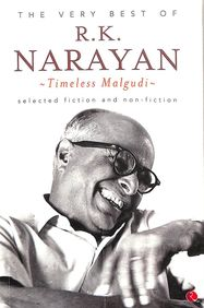 Very Best Of Rk Narayan : Timeless Malgudi