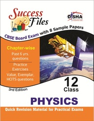 Physics Class 12 Success Files Board Exam 2015     With 8 Chapter Wise Sample Papers New Pattern
