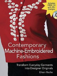 Contemporary Machine Embroidered Fashions :
