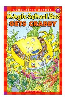 Magic School Bus Gets Crabby : Scholastic Reader   : Level 2