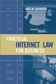 Practical Internet Law For Business