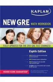 Kaplan New Gre Math Workbook Higher Score          Guaranteed