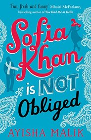 Sofia Khan Is Not Obliged : A Heartwarming Romanric Comedy