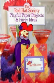 Red Hat Society Playful Paper Projects & Party    Ideas
