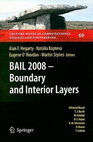 Bail 2008 - Boundary And Interior Layers: Proceedings Of The International Conference On Boundary And Interior Layers - Computat