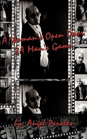 A Woman's Open Door 2a Man's Game