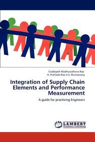 Integration of Supply Chain Elements and Performance Measurement