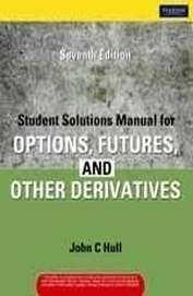 Hull options futures and other derivatives solutions manual 7th edition