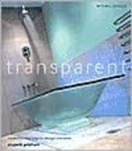 Transparent: Contemporary Interior Design Elements