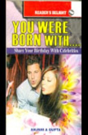 You Were Born With