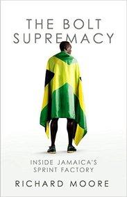 Bold Supermacy : Inside Jamaicas Sprint Factory