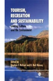 Tourism Recreation & Sustainability : Linking Culture & The Environment