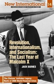 New International No. 14: Revolution, Internationalism, And Socialism: The Last Year Of Malcolm X, Vol. 14