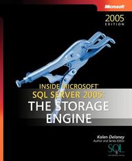Inside Microsoft Sql Server 2005: The Storage Engine (Solid Quality Learning)