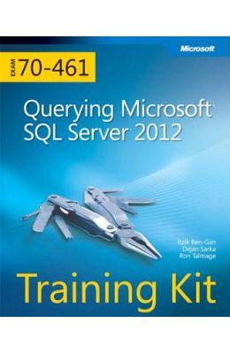Self-Paced Training Kit (Exam 70-461): Querying Microsoft SQL Server 2012