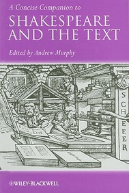 Concise Companion To Shakespeare & The Text