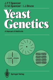 Yeast Genetics: A Manual Of Methods