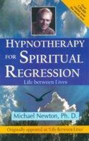 Hypnotherapy For Spiritual Regression - Life Between Lives