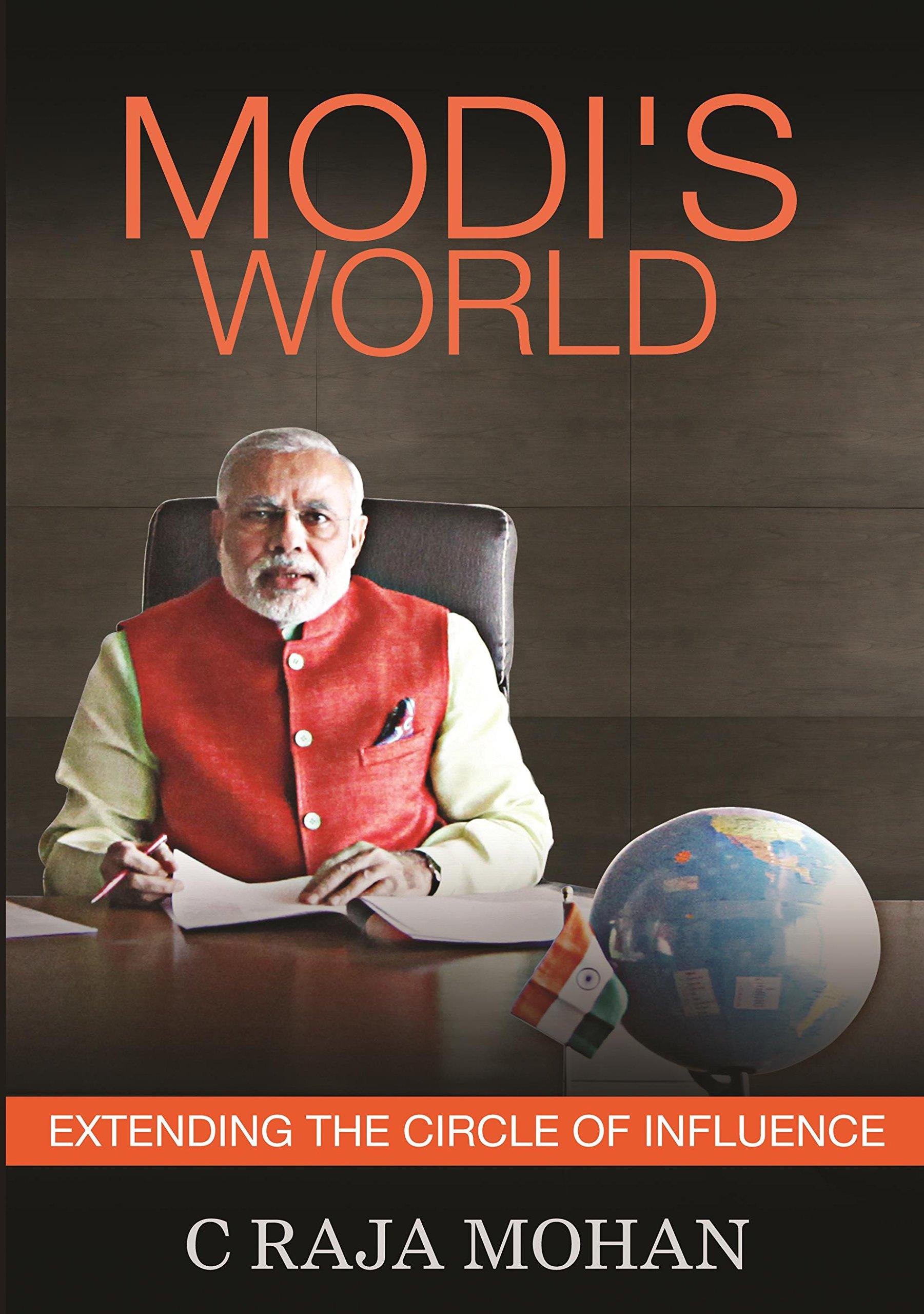 Modis World - Extending Indias Sphere Of Influence