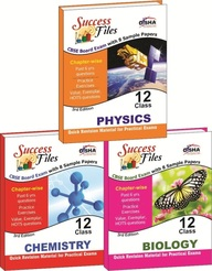 Cbse-board Success Files Class 12 Physics, Chemistry & Biology With 8 Sample Papers 3rd Edition
