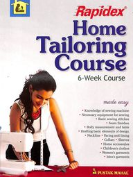 Rapidex Home Tailoring Course : 6 Week Course