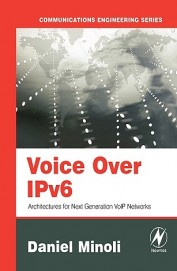 Voice Over Ipv6 - Architectures For Next Generation Networks