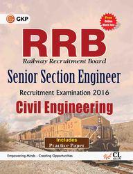 Rrb Civil Engineering Senior Section Engineer Recruitmen Examination 2016