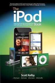 The Ipod Book: How To Do Just The Useful And Fun Stuff With Your Ipod And Itunes (6th Edition)