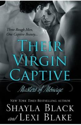 Their Virgin Captive: Masters of Menage