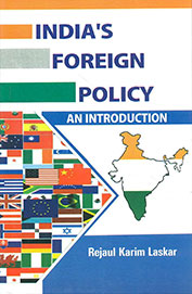 Indias Foreign Policy : An Introduction