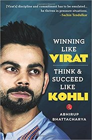 Winning Like Virat : Think & Succeed Like Kohli